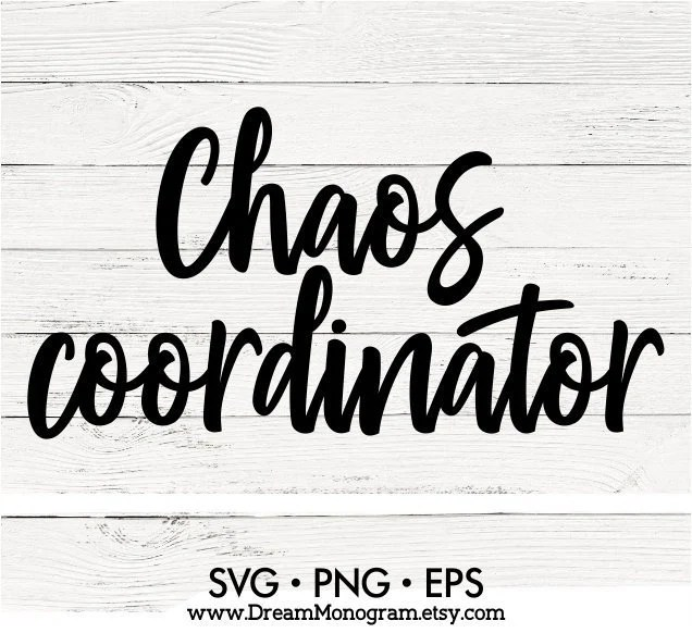 Download Chaos Coordinator Svg Chaos creator Svg Mom life Svg Mommy ...