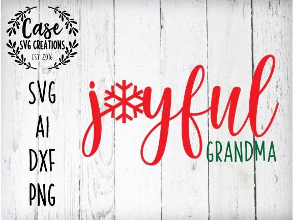 Download Joyful Grandma SVG Cutting File, AI, Dxf and Printable PNG ...