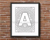 A - Z Printable Mandala Alphabet (Letter) Adult Coloring Page - Digital Download (mention which alphabets you want under 'notes to seller')