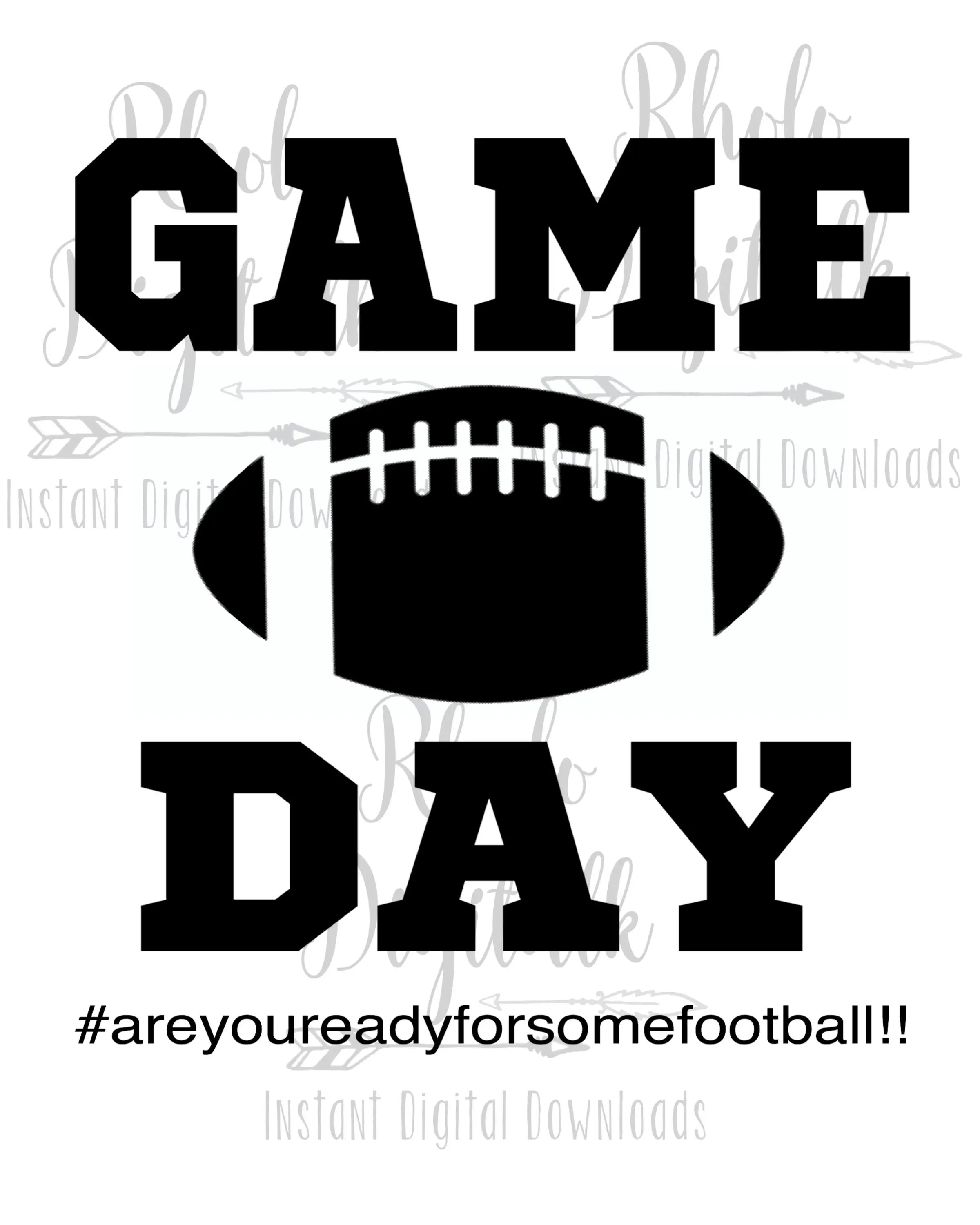 Game Day Are You Ready For Some Football Svg Instant