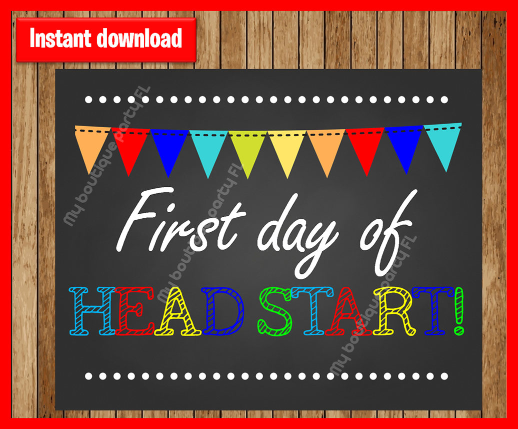 Headstart Sign First Day Of School Sign Printable