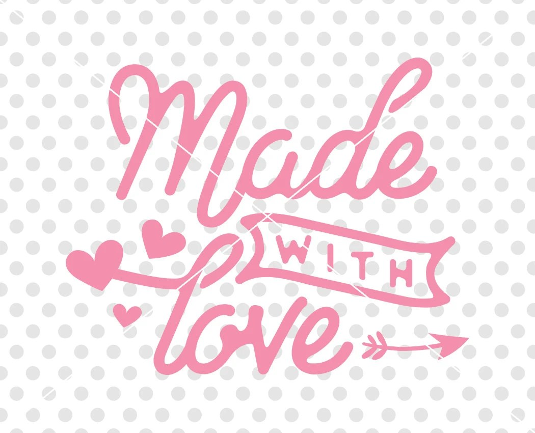 Download Made With Love SVG DXF Cutting File Valentine's Day Svg   Etsy