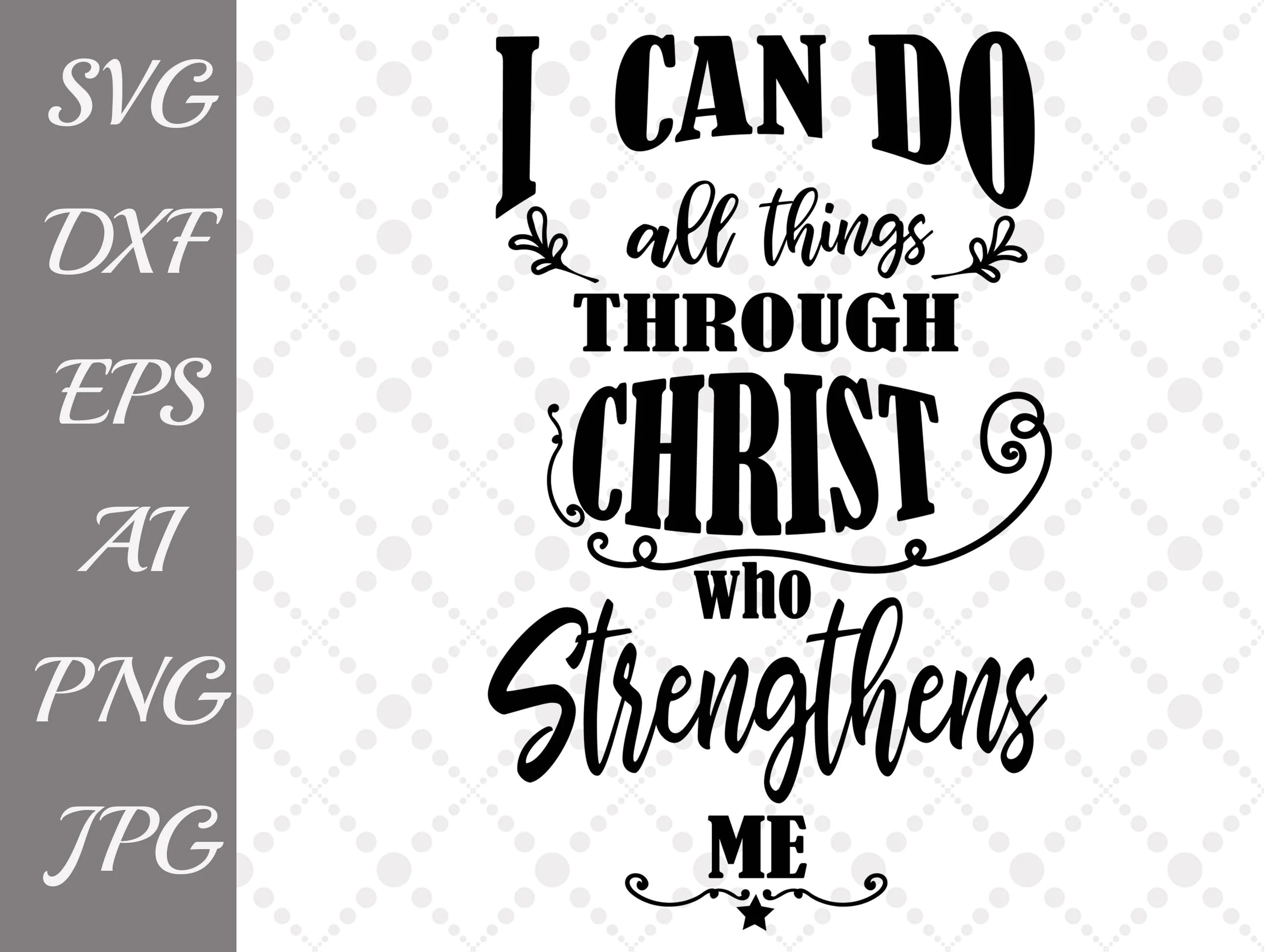 Christian Svg Bible Verse Svg I Can Do All Things