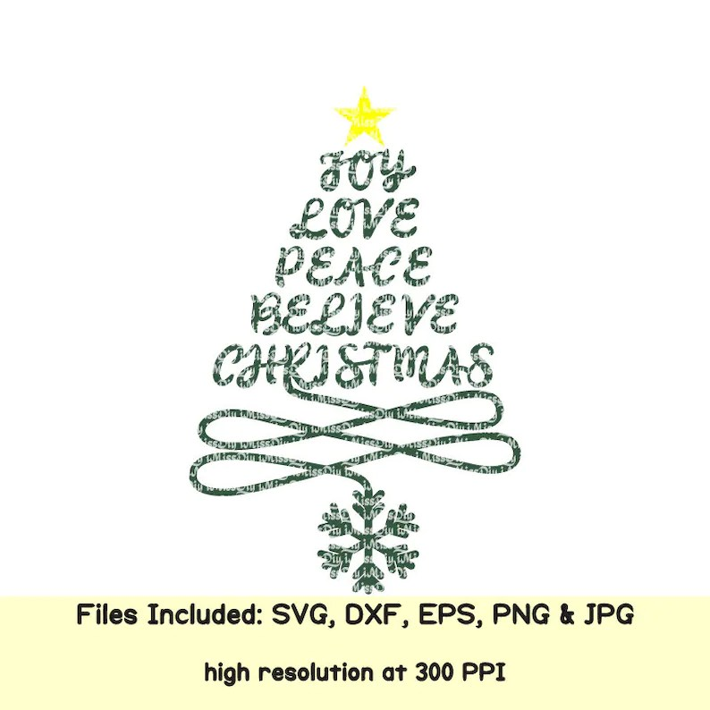 Download Christmas tree svg saying Joy Love Peace Believe svg merry ...
