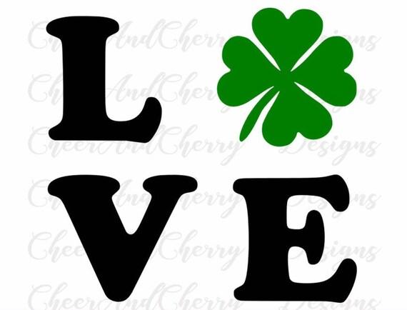 St Patricks day svg Love Svg Shamrock svg Lucky Svg for St ...