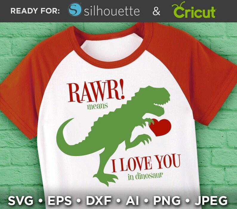 Download RAWR Means I Love You In Dinosaur Svg Valentines Dinosaur ...
