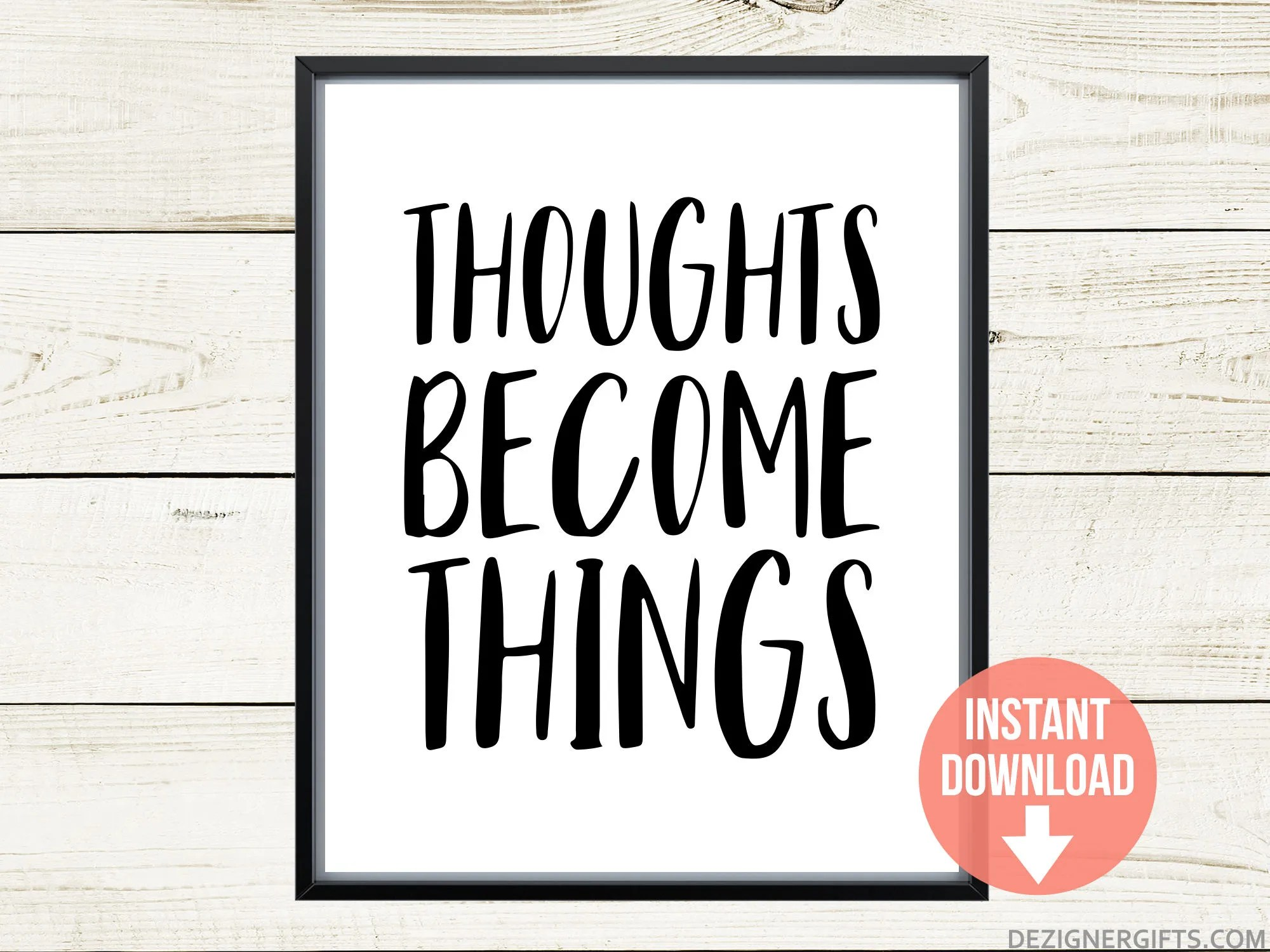 Printable Art Thoughts Become Things Law Of Attraction