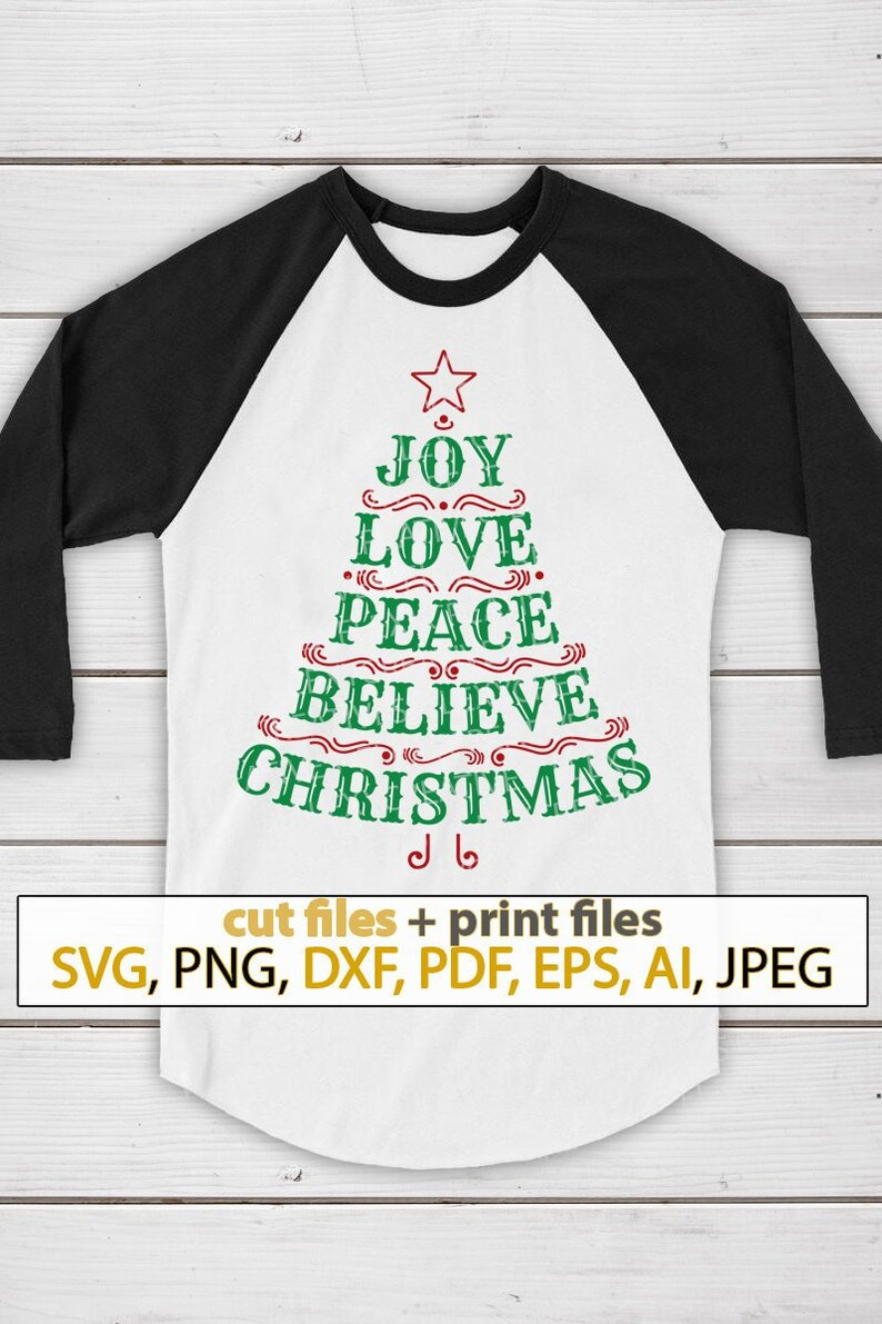 Download Joy Love Peace Believe Christmas tree SVG Shirt svg cute ...