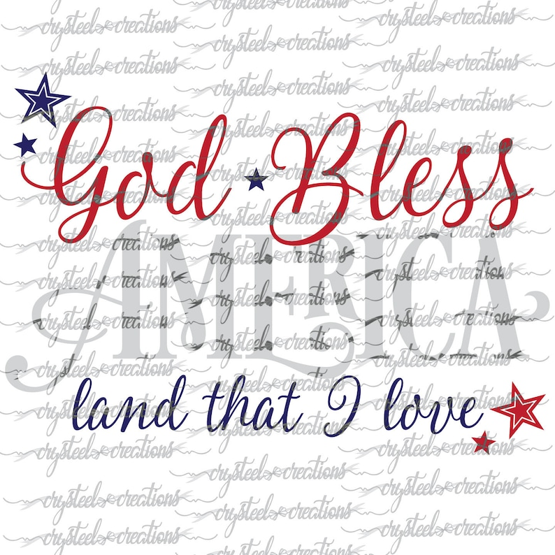 Download God Bless America Land that I love SVG PNG DXF Silhouette ...