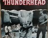 Thunderhead Crime Pays 19...