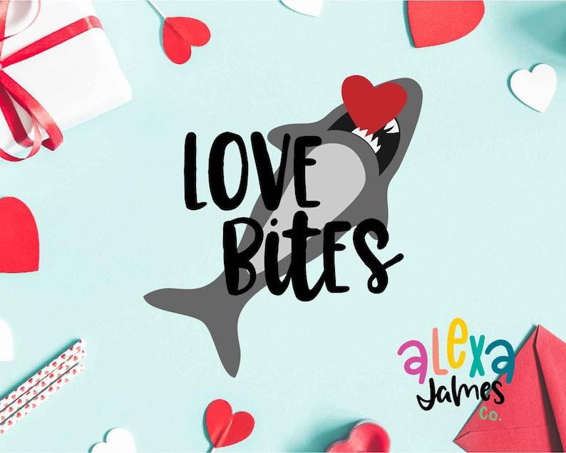 Download Valentine svg Love Bites svg Shark Love svg SVG Cut File ...