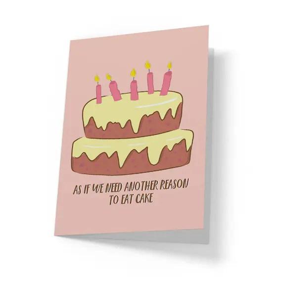 Funny Birthday Card Happy Birthday Card Birthday Cake Card Etsy