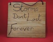 Storms don't last forever sign - large