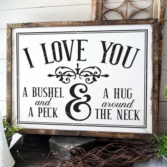 Download I Love You A Bushel And A Peck SVG File   Etsy