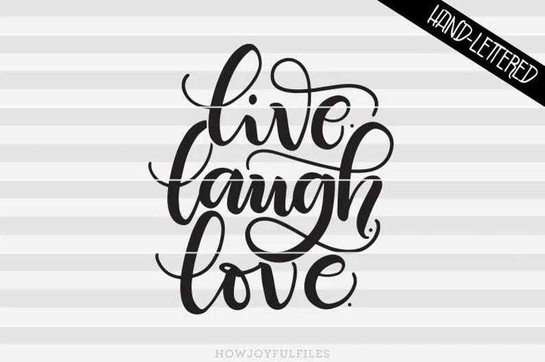 Download Live. Laugh. Love. SVG PDF DXF hand drawn lettered   Etsy