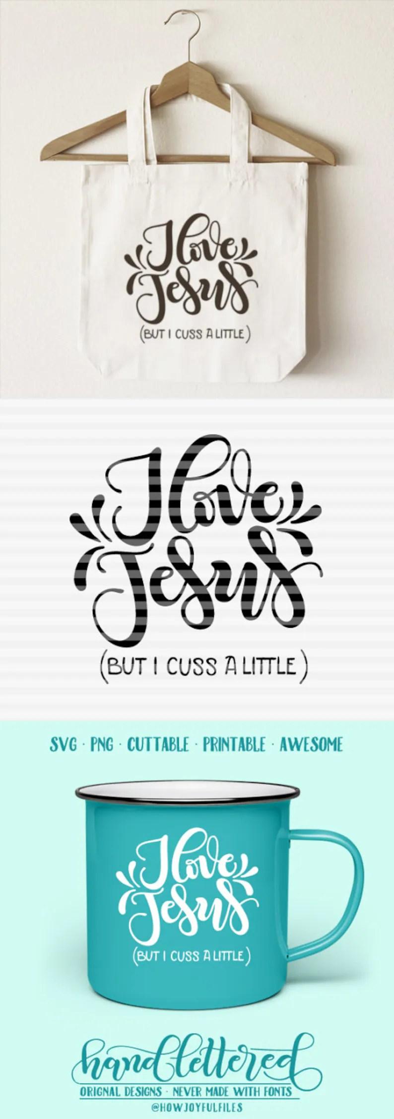 Download I love Jesus but I cuss a little SVG DXF PDF files | Etsy