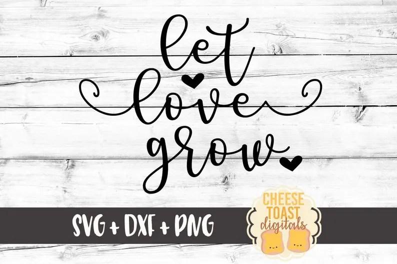 Download Let Love Grow SVG Valentines SVG Heart Svg Love Svg   Etsy