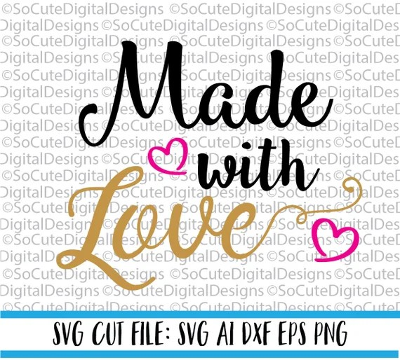 Download Made with Love SVG File svg saying baby svg heart svg girl ...