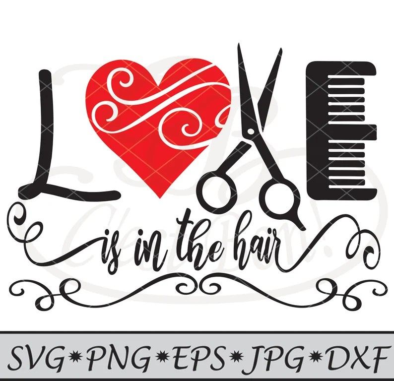 Download Love is in the Hair Valentines Stylist Cut File vinyl | Etsy