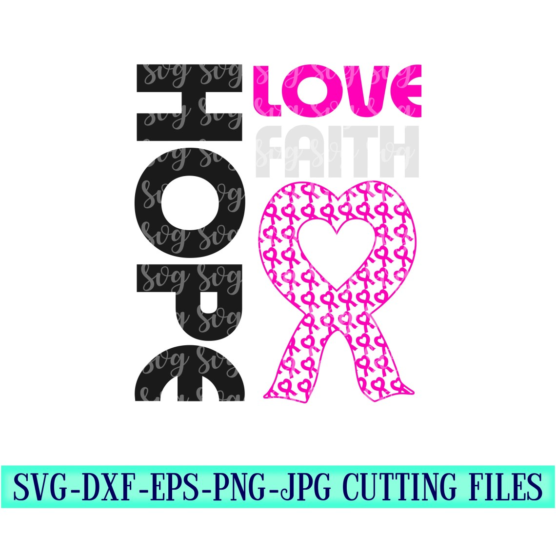 Download Hope Love Faith Breast Cancer Awareness SVG,Breast Cancer ...