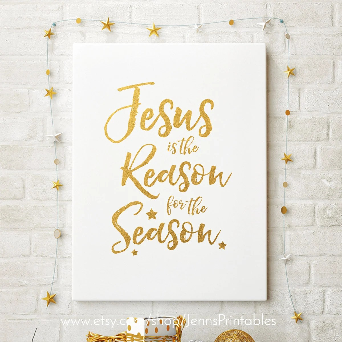 Jesus Is The Reason For The Season Printable Sign Jesus Is