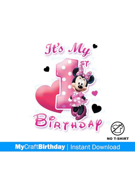 Minnie Mouse Birthday My 1st Birthday Printable Diy Iron Etsy