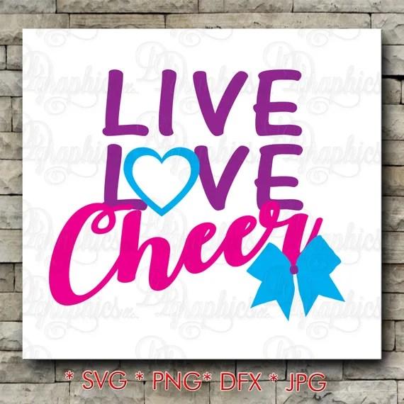 Download Live Love Cheer/ SVG File/ Jpg Dxf Png/Digital Files | Etsy
