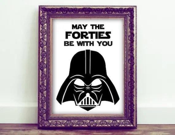 Star Wars Darth Vader 40th Birthday Printable Sign May The Etsy