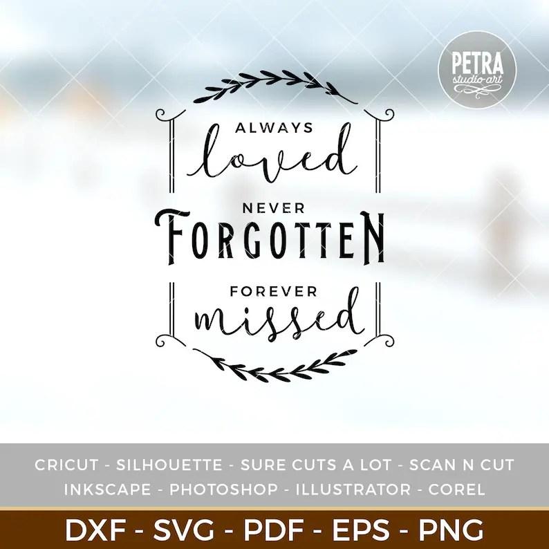 Download Always Loved Never Forgotten Forever Missed. In Loving | Etsy