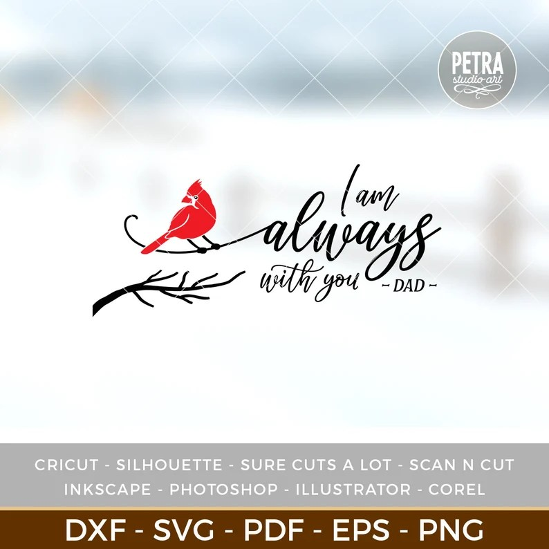 Download Memorial SVG I'm Always With You SVG Cut File. Great for ...
