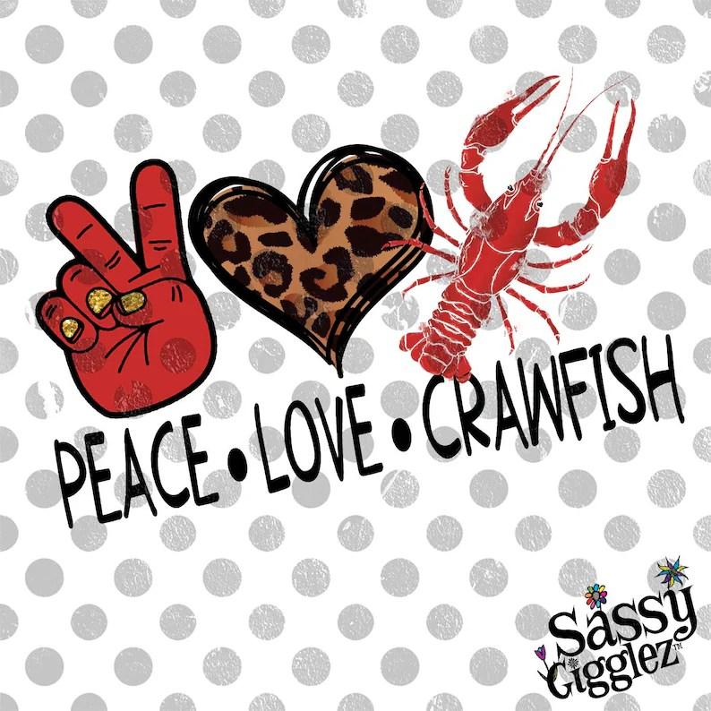 Download Peace Love Crawfish Digital Download PNG   Etsy