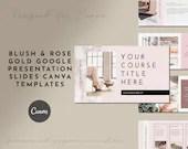 Blush and Rose Gold Google Presentation Course Slides for Course Creators - 60 Slides - DIY Course Presentation Slides
