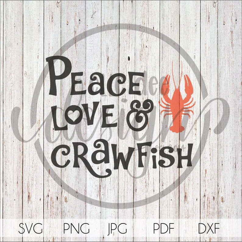 Download Peace Love & Crawfish svg png jpg pdf dxf Silhouette   Etsy