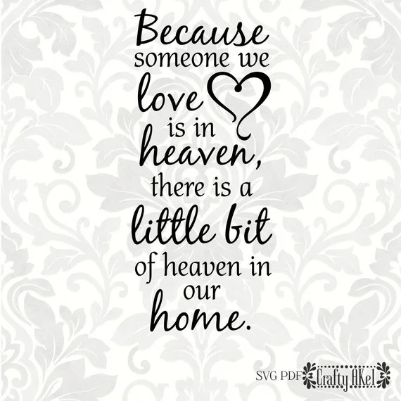 Download Because someone we love is in heaven there is a little bit ...