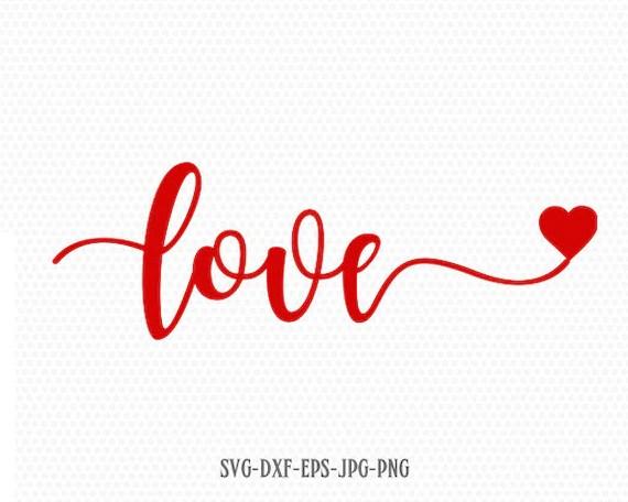 Download Love Valentine SVG Valentines Day SVG Love SVG CriCut ...