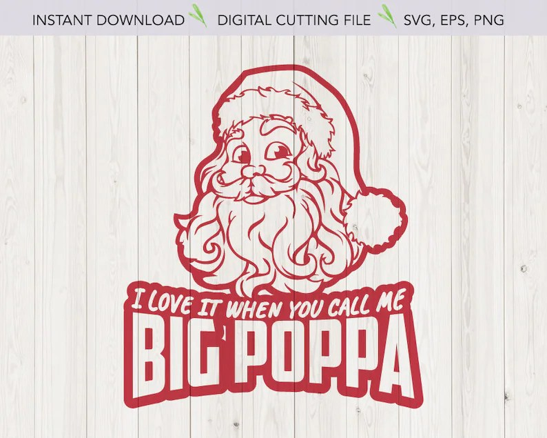 Download Funny Christmas design svg I love it when you call me big ...