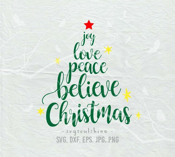 Download Joy Love Peace Believe Christmas SVG File Svg Silhouette ...