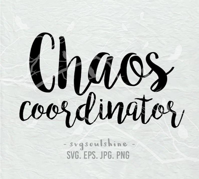 Download Chaos Coordinator SVG File Silhouette Cut File Cricut ...