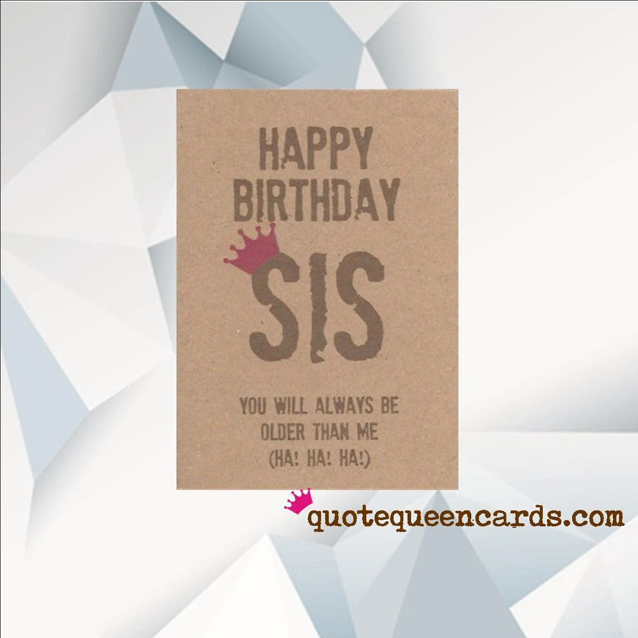 Funny Birthday Card For Sister Happy Birthday Sis You Will Etsy