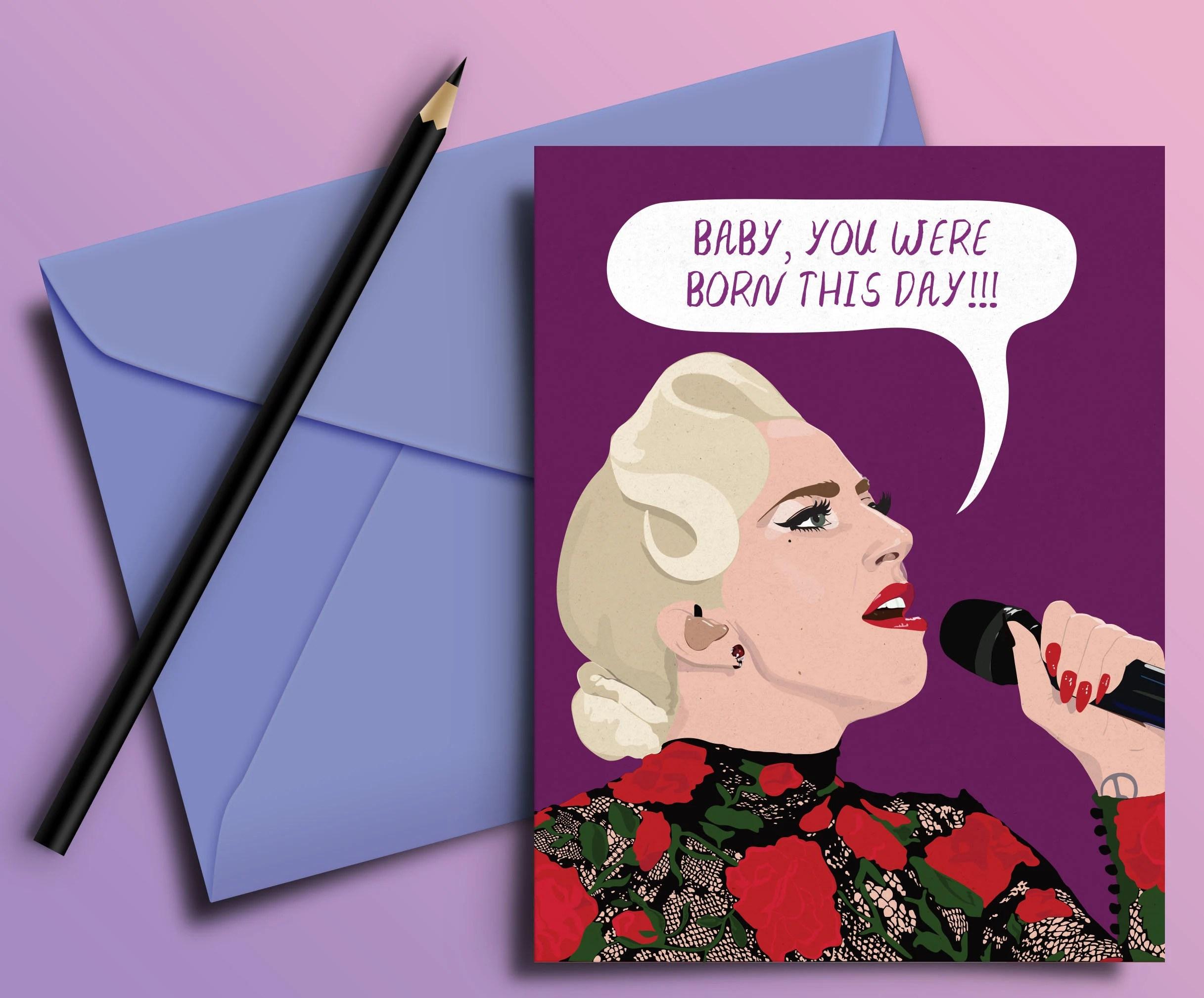 Lady Gaga Born This Day Birthday Card Greeting Best Friend Love Lgbtq Pal Gay Pride Girlfriend