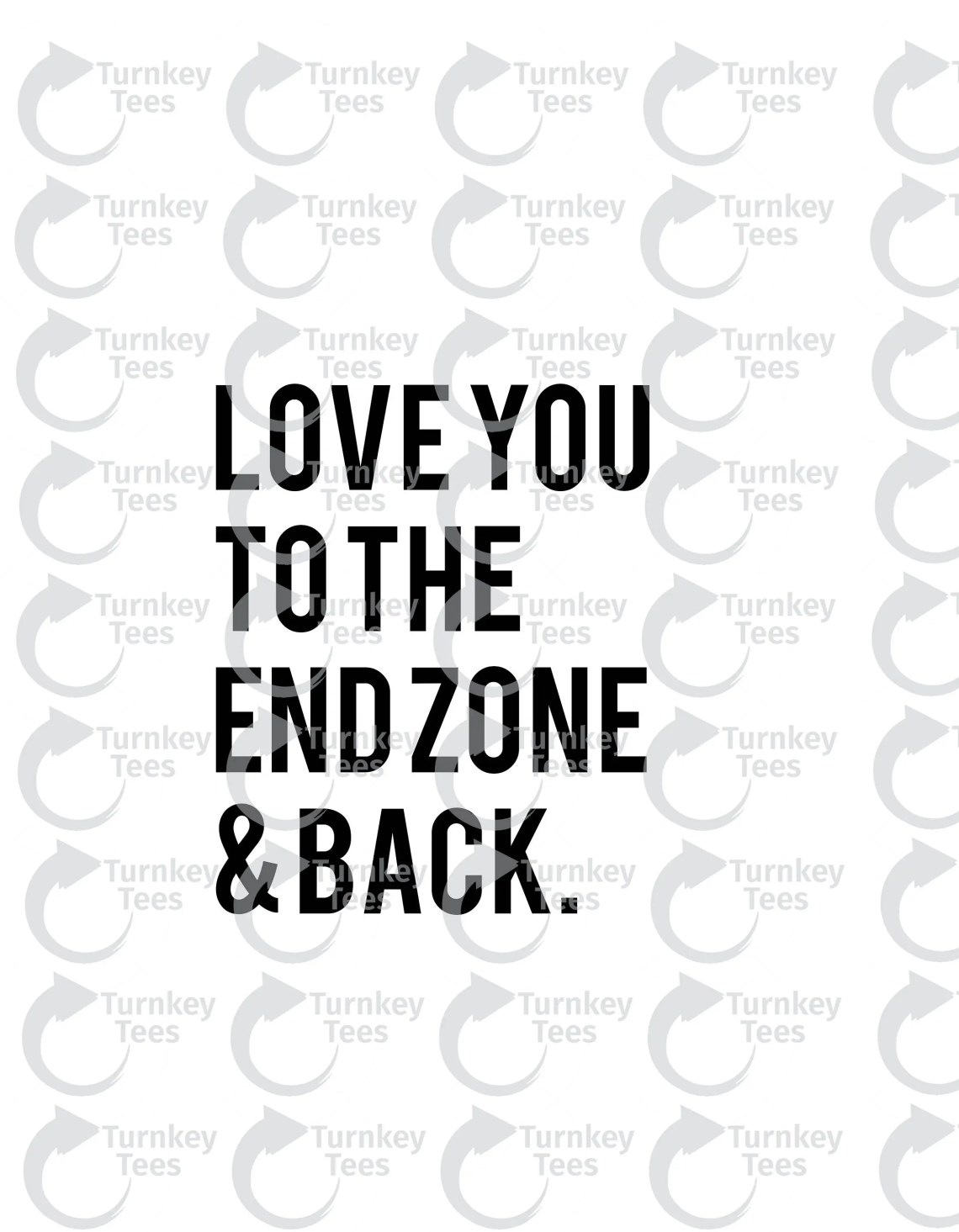 Download love you to the end zone and back SVG FileFootball svg   Etsy