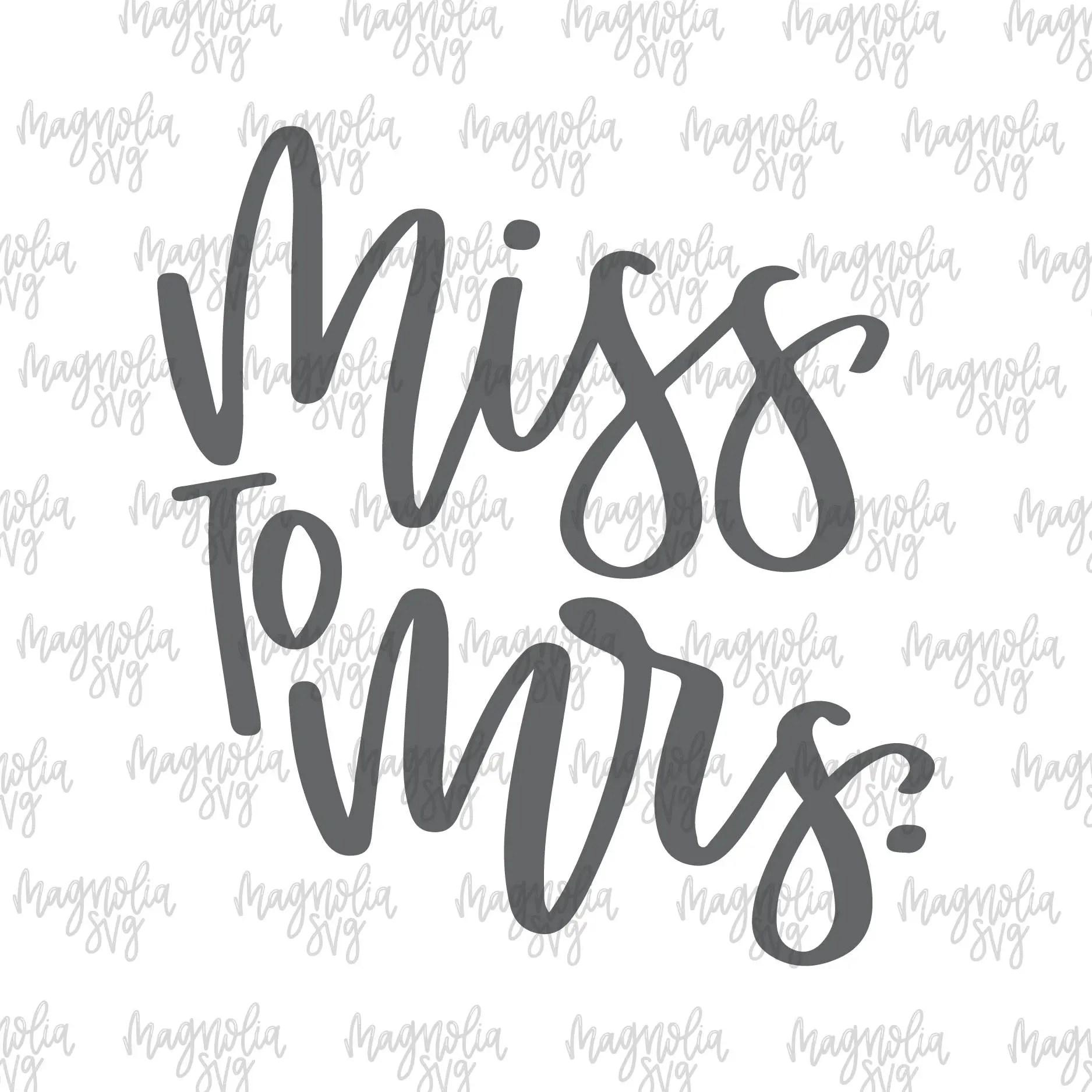 Miss To Mrs