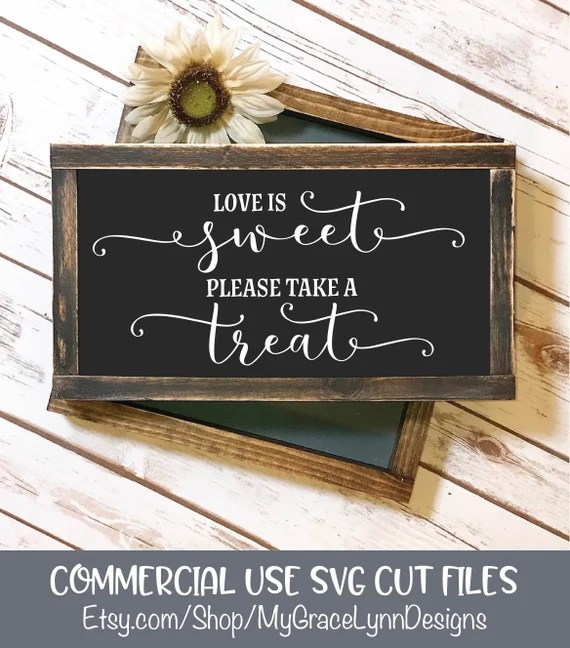 Download Love Is Sweet Please Take A Treat SVG Cut File Wedding SVG ...