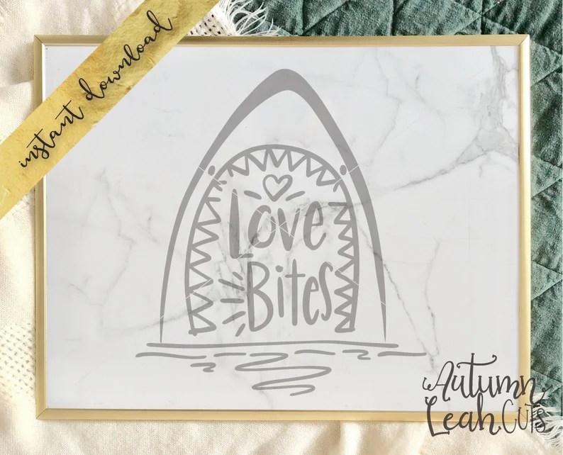 Download Love Bites Shark Hand Lettered Hand Drawn SVG PNG | Etsy