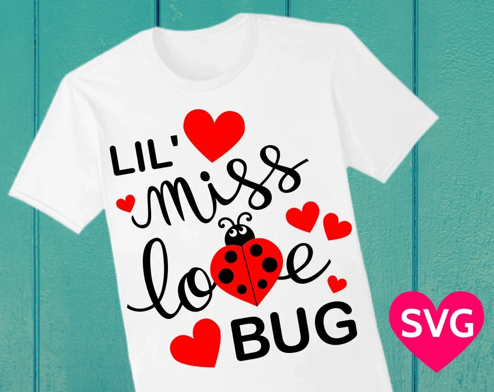 Download Lil' Miss Love Bug SVG Saying for Girls, Valentine's Day ...