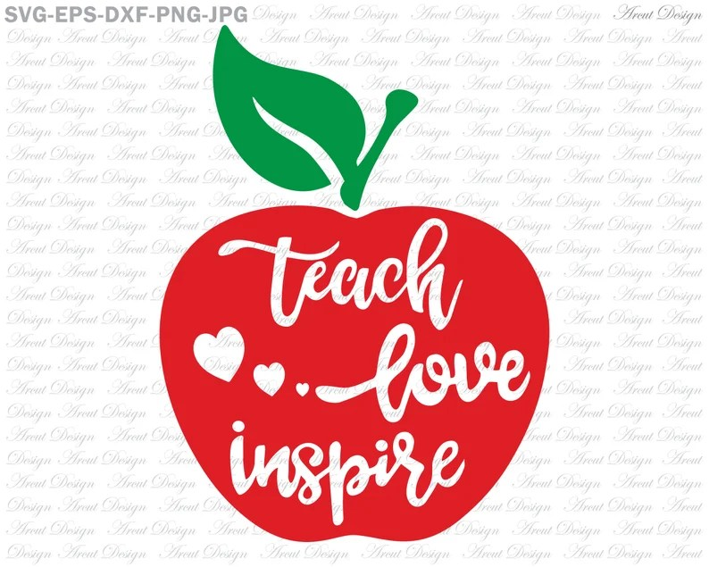 Download Teach Love Inspire Svg Teacher Svg For Silhouette Cameo or ...