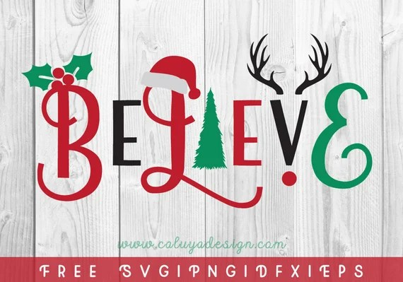 Download FREE SVG & PNG Link Believe Christmas Cut Files svg png | Etsy