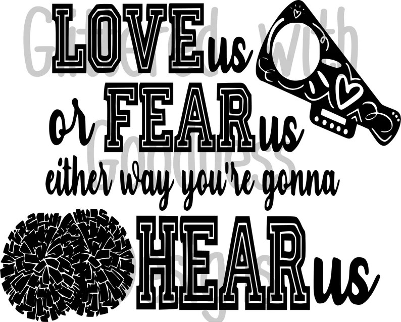 Download Love Us or Fear Us Either Way You're Going to Hear Us SVG ...