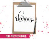 Hand Lettered Word of the Year - Decrease - INSTANT DOWNLOAD