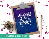 The World is Your Oyster Galaxy Print - Printable Instant Download